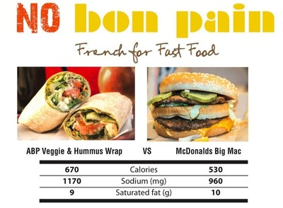 An Au Bon Pain Veggie & Hummus Wrap has more calories and sodium than a McDonald's Big Mac