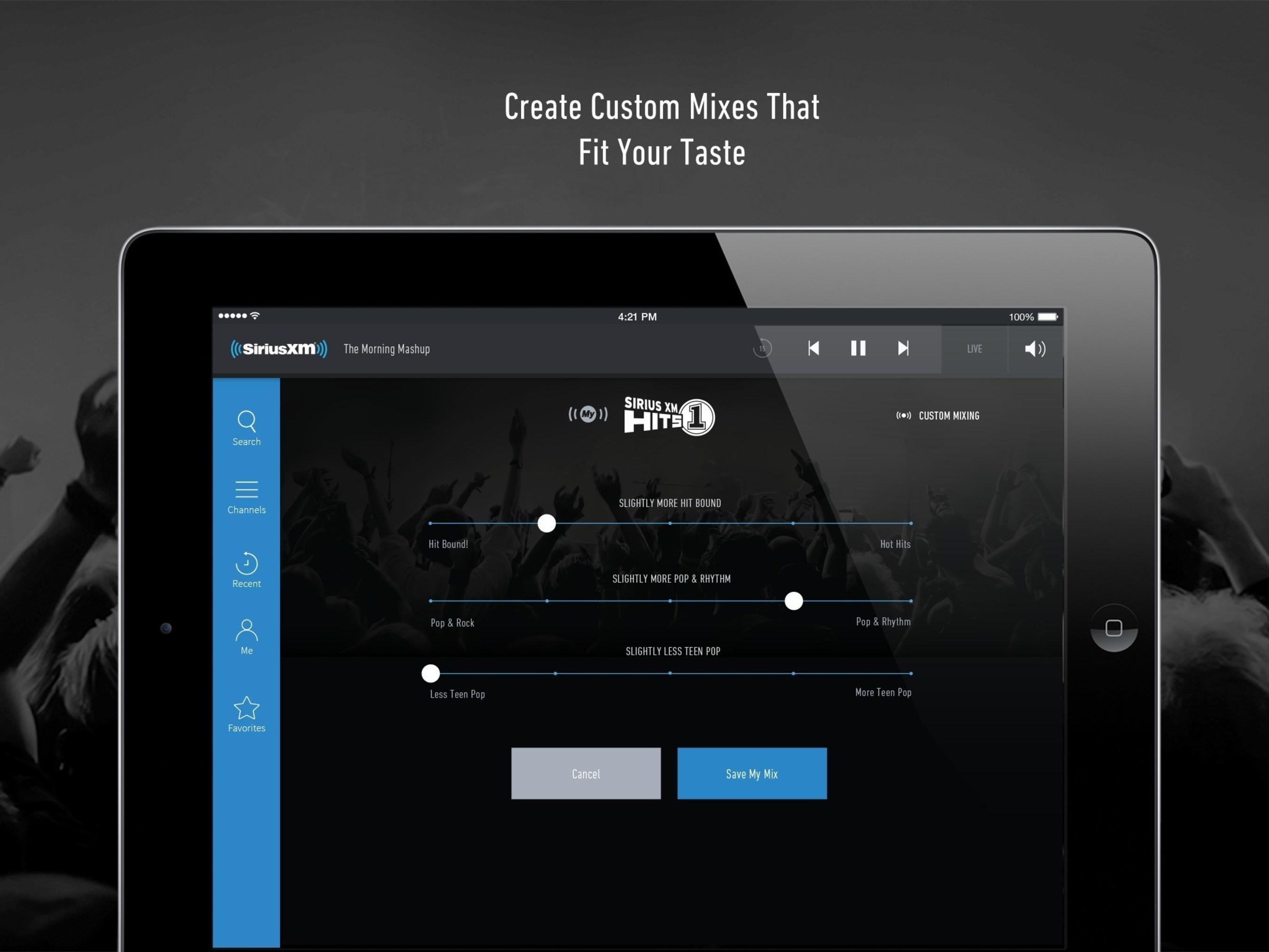 SiriusXM: Create Custom Mixes that Fit Your Taste