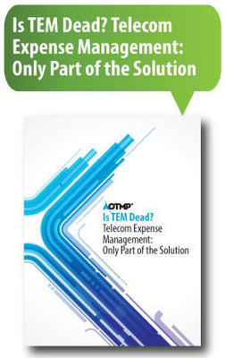 Is TEM Dead? Telecom Expense Management: Only Part of the Solution (PRNewsFoto/AOTMP)