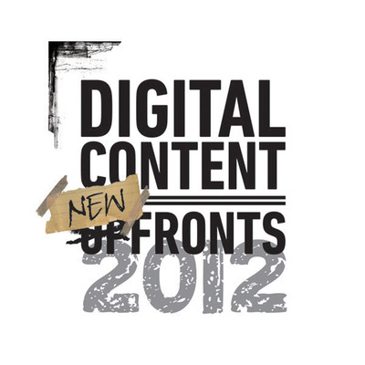 """Six Digital Industry Leaders Join Forces to Create the First Digital Content """"NewFronts,"""" as U.S. 2012 Online Ad Spend Forecast to Hit $39.5 Billion"""