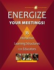 Energize Your Meetings! 35 Interactive Learning Structures for Educators from Responsive Classroom (PRNewsFoto/Northeast Foundation for Child..)
