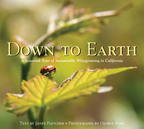 Wine Institute Publishes Down To Earth Book On California Sustainable Winegrowing. (PRNewsFoto/Wine Institute)