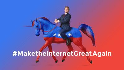 #MaketheInternetGreatAgain