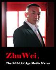 Zhu Wei, The 2014 Ad Age Media Maven