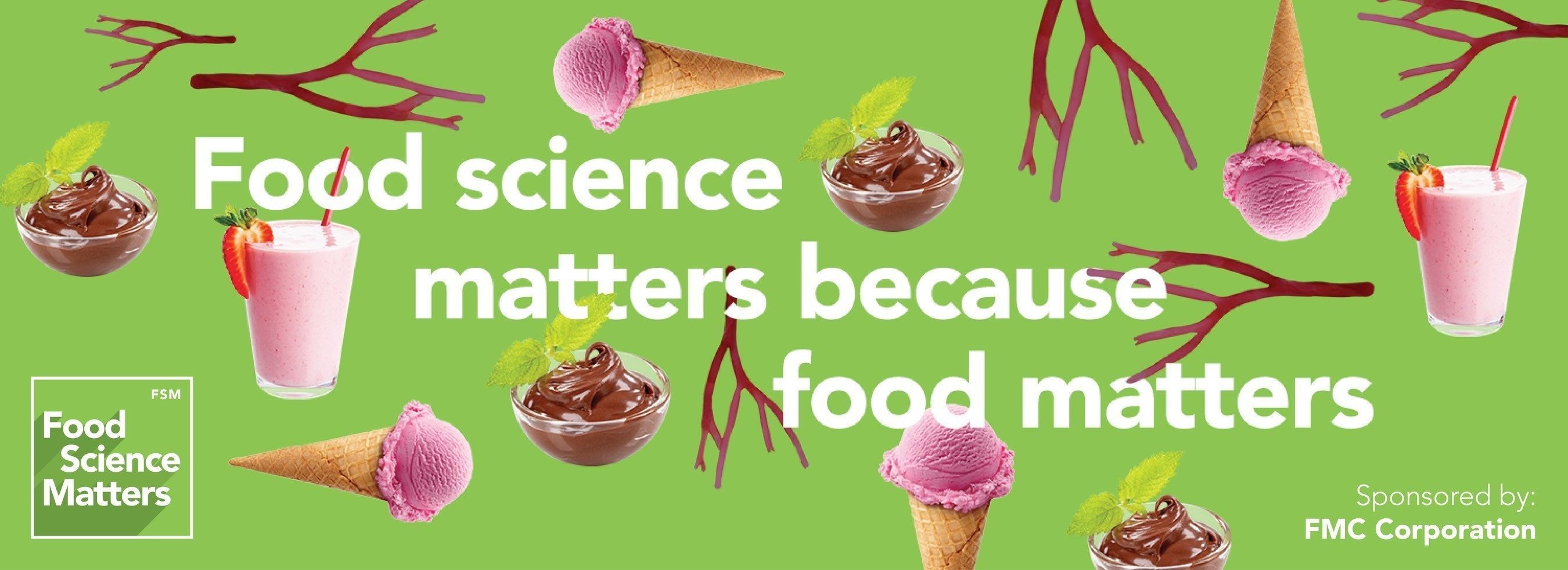 To learn more, please visit FoodScienceMatters.com