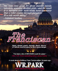 WR.PARK Releases His Shocking and Timely Novel, The Franciscan