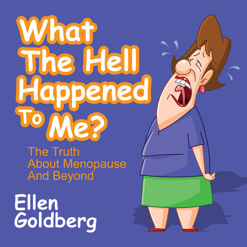 Hot Flash! What the Hell Happened to Me? The Truth about Menopause and Beyond!  (PRNewsFoto/Gildan Media)