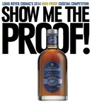 """Louis Royer Cognac Names Seven Finalists of the Third Annual """"Show Me the Proof!"""" High Proof Cognac Cocktail Competition Celebrating Louis Royer """"Force 53"""" VSOP Cognac"""