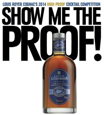 "Louis Royer Cognac Names Seven Finalists of the Third Annual ""Show Me the Proof!"" High Proof Cognac Cocktail Competition Celebrating Louis Royer ""Force 53"" VSOP Cognac"