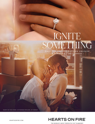 Hearts On Fire launches new global brand platform, Ignite Something, that aims to change the way consumers relate to diamond jewelry.