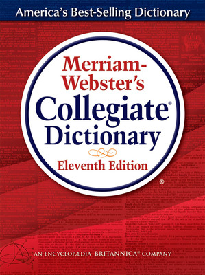 Merriam-Webster's Collegiate(R) Dictionary. (PRNewsFoto/Merriam-Webster Inc.)