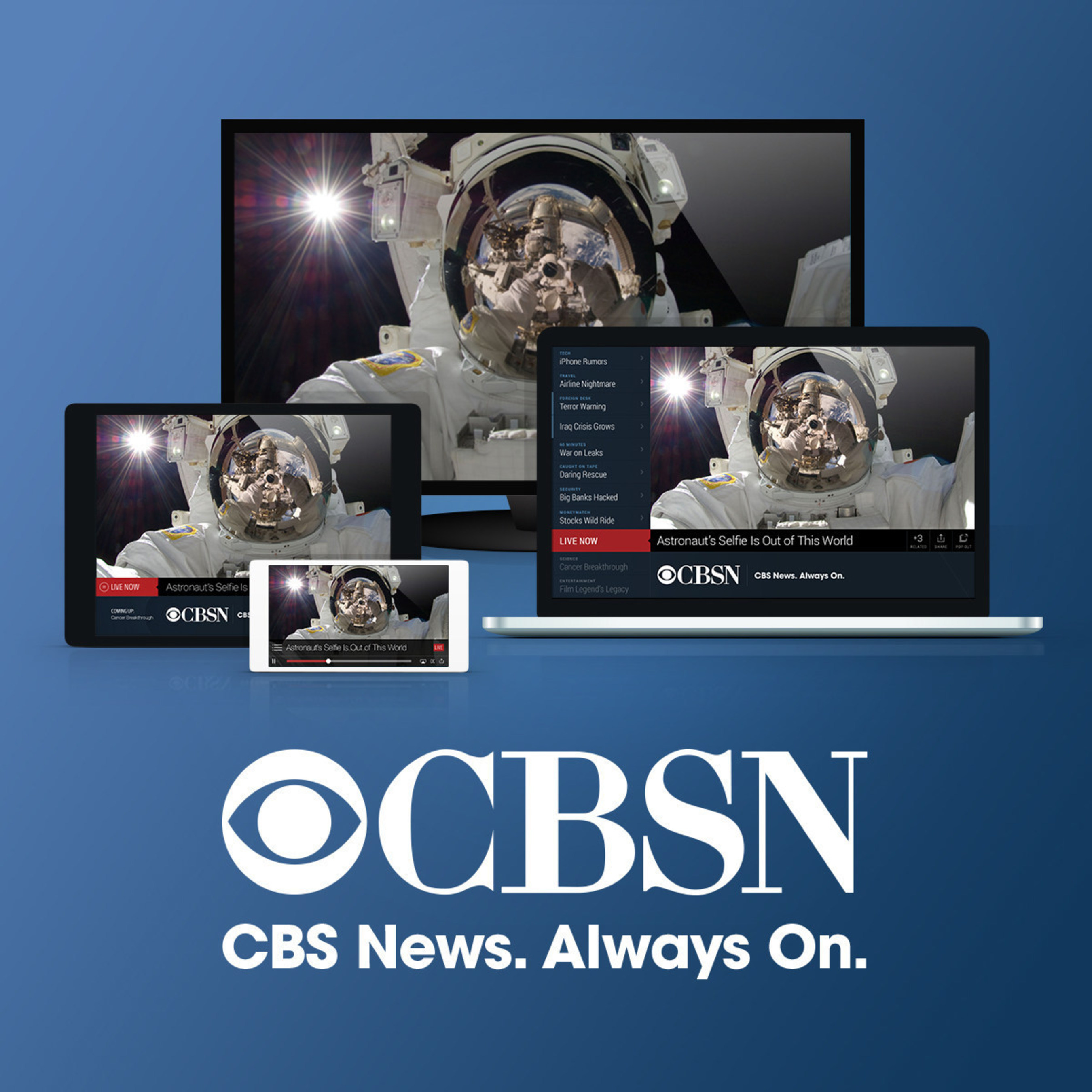 CBS Launches Interactive Streaming News Network CBSN, The