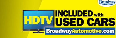 Broadway Automotive Offering Flat Screen Television With Every Used Car Purchase.  (PRNewsFoto/Broadway Automotive)
