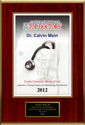 Dr. Calvin Mein is recognized by Castle Connolly as one of the Regional Top Doctors in Ophthalmology.  (PRNewsFoto/American Registry)