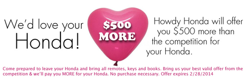 Honda owners in Austin, Tex. looking to sell their cars can get $500 more than local competitors throughout the month of February. (PRNewsFoto/Howdy Honda) (PRNewsFoto/HOWDY HONDA)