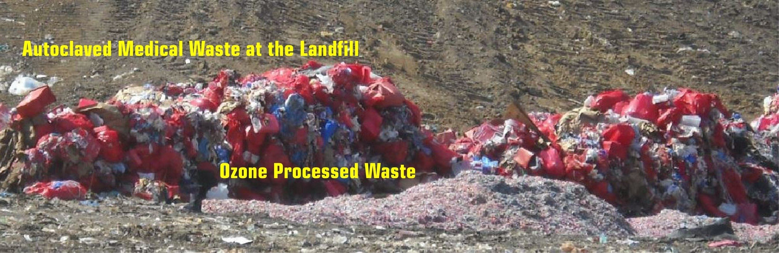 Autoclave and ozone processed waste at the landfill