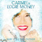 """Carmel & Eddie Money """"Baby It's Cold Outside"""" Single Cover"""