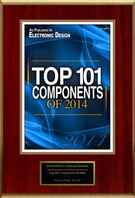 "Diversified Technical Systems (DTS) Selected For ""Top 101 Components Of 2014"""