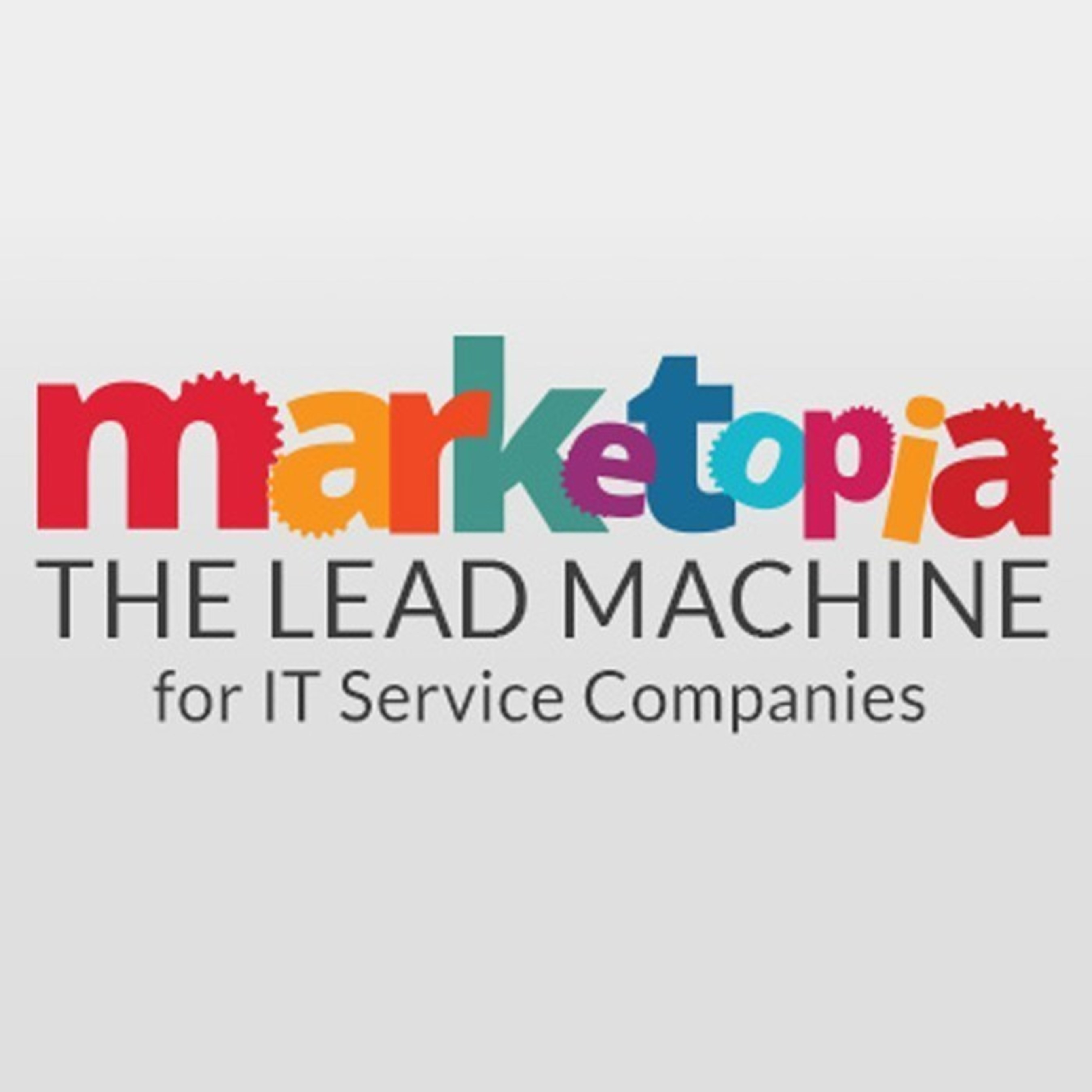 Marketopia CEO Terry Hedden Offers MSP Sales & Marketing Training at 11th Annual IT Nation 2015