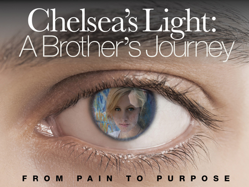 """When Chelsea King was murdered a light was sparked. Her brother, Tyler King is telling Chelsea's story and has launched a Kickstarter campaign to complete the documentary, """"Chelsea's Light: A Brother's Journey"""" along with two-time Emmy award-winning director, Bruce Caulk. (PRNewsFoto/Chelsea's Light Foundation)"""