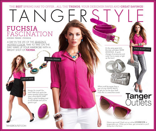 Celebrate spring fashion and savings at Tanger Outlets during TangerSTYLE! Fuchsia Fascination!   ...