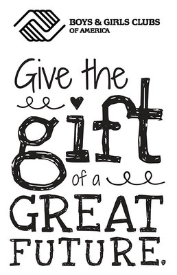 Boys & Girls Clubs of America - Give the Gift of a Great Future this holiday season at greatfutures.org.