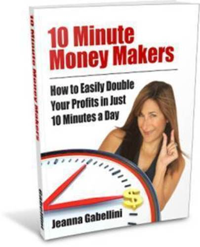 10 Minute Money Makers (PRNewsFoto/Jeanna Gabellini)