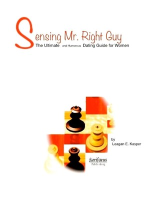 Every Man's Guarded Secret … Is Revealed in 'Sensing Mr. Right Guy'