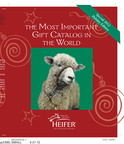 "Heifer International's ""Most Important Gift Catalog in the World.""  (PRNewsFoto/Heifer International)"