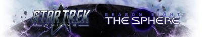 Star Trek Online: The Sphere coming November 12th, 2013. (PRNewsFoto/Perfect World Entertainment Inc.) (PRNewsFoto/PERFECT WORLD ENTERTAINMENT INC.)