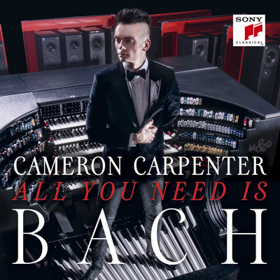 Cameron Carpenter Releases New Album All You Need Is Bach June 3rd.