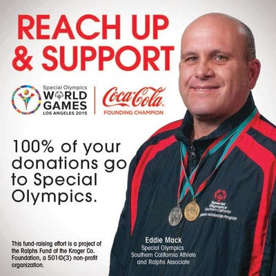 Customers may support Special Olympics by donating their spare change in the checkstand canisters featuring this message in all Ralphs stores..