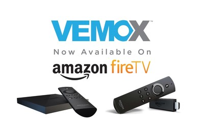 Vemox for Amazon Fire TV customers