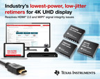 TI introduces the industry's lowest-power, low-jitter retimers for 4K UHD video and camera interface