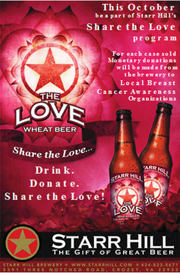 "Starr Hill Brewery Is Proud To ""Share the Love"" With Breast Cancer Foundations - Craft Brewer Makes a Donation to Breast Cancer Foundations in Virginia, Tennessee and North Carolina for Every Case Sold of its Award-Winning Wheat Beer.  (PRNewsFoto/Starr Hill Brewery)"