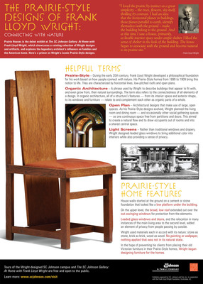 Prairie Houses is the debut exhibit at The SC Johnson Gallery: At Home with Frank Lloyd Wright, which showcases a rotating selection of Wright designs and artifacts, and explores the legendary architect's influence on families and the American home. Here's a primer on Wright's iconic Prairie-Style designs.  (PRNewsFoto/SC Johnson)