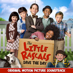 The Little Rascals Save the Day - Original Motion Picture Soundtrack.  (PRNewsFoto/Back Lot Music)
