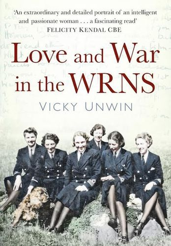 Love and War in the WRNS by Vicky Unwin (PRNewsFoto/The History Press Ltd)