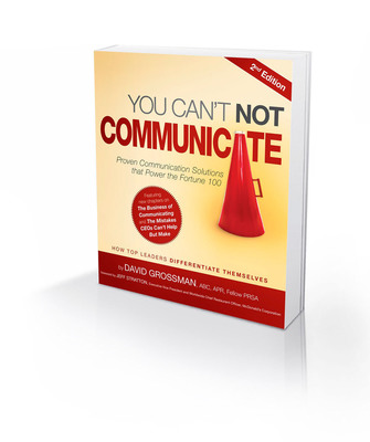 """Highly-acclaimed, """"You Can't Not Communicate"""" is a staple in corporate classrooms and executive suites around the globe.  (PRNewsFoto/The Grossman Group)"""