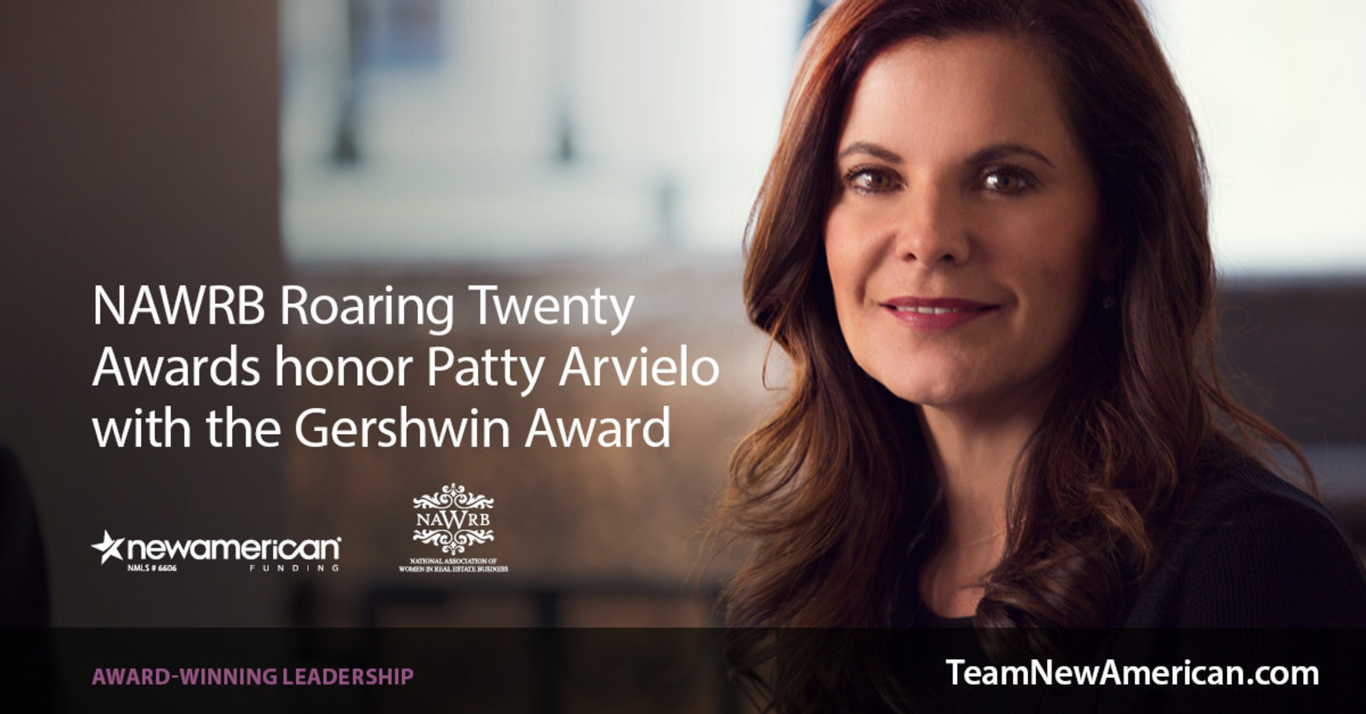NAWRB Roaring Twenty Awards honor Patty Arvielo with the Gershwin Award.
