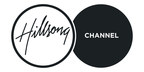 Groundbreaking Worship and Ministry Network, Hillsong Channel, Launches June 1st