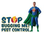 Stop Bugging Me Pest Control, a locally-owned full service pest control company serving the greater Puget Sound area.