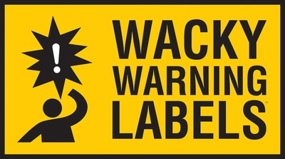 "17th Annual Wacky Warning Labels(TM) Contest Winner Announced Today! Creator and author Bob Dorigo Jones ""changing the lawsuit culture"" - CenterforAmerica.org. (PRNewsFoto/The Center for America)"