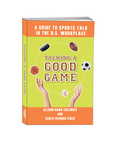 Talking a Good Game Cover. (PRNewsFoto/Allison Collinger and Carla Feuer)
