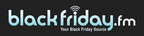 The ultimate online Black Friday resource, delivering breaking news, released ads, deal roundups, and more.  blackfriday.fm has over 2.7 million visitors each November, including over 500,000 visitors the day before and on Black Friday alone.  (PRNewsFoto/blackfriday.fm)