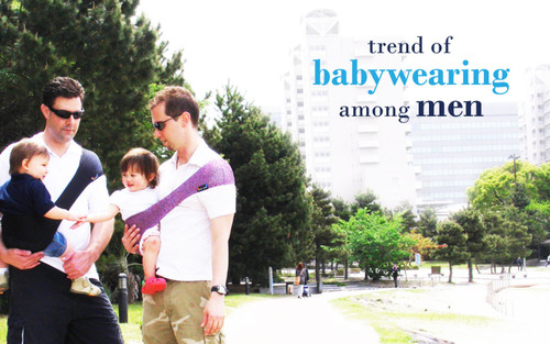 Baby wearing is no longer limited to moms as more and more men are getting more involved in raising their ...