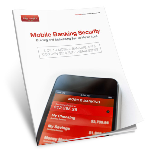 Download Full Mobile Banking Security Report: http://www.praetorian.com/promo/mobile-banking-security-report. (PRNewsFoto/Praetorian) (PRNewsFoto/PRAETORIAN)
