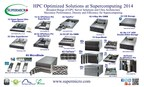 Supermicro(R) HPC Optimized Platforms and New Ultra SuperServer(R) at SC14