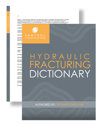 The Santrol Hydraulic Fracturing Dictionary, with proppant industry definitions, is available on santrol.com.  (PRNewsFoto/Santrol)