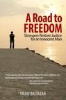 A Road to Freedom (PRNewsFoto/Trudy Baltazar)